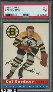 1954 Topps Hockey #47 Cal Gardner Boston Bruins PSA 7 NM