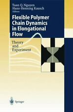 Flexible Polymer Chains in Elongational Flow : Theory and Experiments by H....