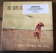 """Zoe Says Go """"Space Between The Notes"""" CD"""
