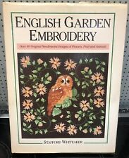 English Garden Embroidery, Stafford Whiteaker, Used; Good Book