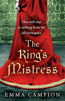 The King's Mistress, Campion, Emma , Good, FAST Delivery