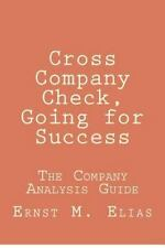 Cross Company Check, Going for Success : The Company Analysis Guide by Ernst...