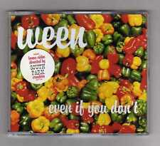 WEEN Rare Cd Maxi EVEN IF YOU DONT  3 tracks 2000
