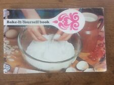 Vintage Cookery Book Recipes Bake it yourself Book
