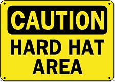 "Caution Sign - HARD HATAREA - 10"" x 14"" OSHA Safety Sign"