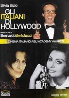 Gli italiani di Hollywood, Silvia Bizio, Gremese Editore - Libro nuovo