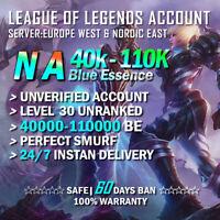 NA League of Legends Account LOL Smurf 40K 50K 60K 70K BE IP Level 30 Unranked