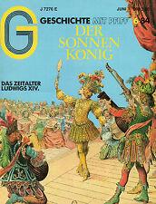 G Geschichte mit Pfiff 6/84 Das Zeitalter Ludwig XIV.