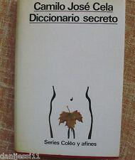 Diccionario secreto/Camilo José Cela/Tomo 1/Alfaguara/1973/ Serie Colêo y afines