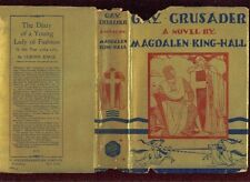 Gay Crusader by King-Hall, 1934 1st w/DJ, novel Crusade