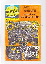 """Wereld In Beeld  Nr.21  : 1960's :   : """"Conquistadores"""" :   : Dutch Copy! :"""