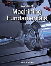 Machining Fundamentals by John R. Walker and Bob Dixon (2013, Paperback,...