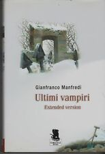 Gianfranco Manfredi - Ultimi Vampiri - Extended version - Gargoyle 2009 1° ed