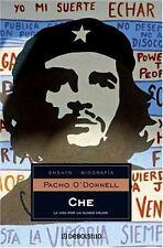 Che: La Vida Por un Mundo Mejor Pacho O'Donnell en español Paperback