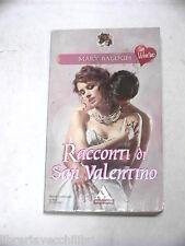 RACCONTI DI SAN VALENTINO Mary Balogh Mondadori I romanzi 561 2003 Libro Romanzo