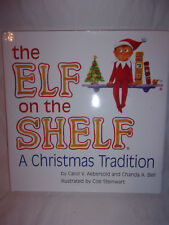 The Elf on the Shelf A Christmas Tradition Book Holiday