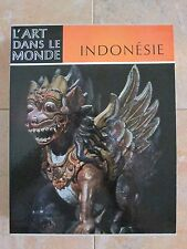 Indonesie, L'Art D'Un Archipel / Indonesia: The Art of an Island Group F. Wagner