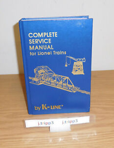COMPLETE SERVICE MANUAL for LIONEL TOY TRAINS by K-LINE HARD COVER BOOK 732 PAGE