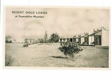 DESERT GOLD LODGE AT SUPERSTITION MOUNTAINS Apache Junction, Arizona (my#14)