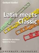 Latin meets Classic - Quintette pour Flûtes