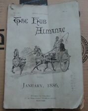 THE HUB ALMANAC 1886 VINTAGE ANTIQUE BOOK BOOKLET COACH WAGON CARRIAGE HORSE