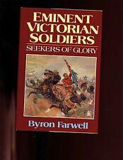 EMINENT VICTORIAN SOLDIERS, SEEKERS OF GLORY, B  Farwell,  1st US  HBdj VG