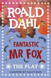Fantastic Mr Fox: The Play (Dahl Plays for Children) by Dahl, Roald Book The