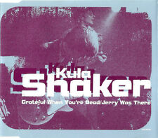 Kula Shaker Grateful When You're Dead/Jerry Was There CD Single