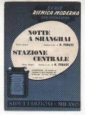 Spartito GIOVANNI FENATI Notte a Shanghai - Stazione centrale 1952 Sheet music
