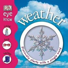 (Good)-Weather (DK Eye Know) (Hardcover)-Arlon, Penelope-0756625319