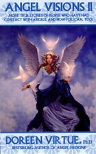 Angel Visions II: More True Stories of People Who Have Had Contact with Angels,