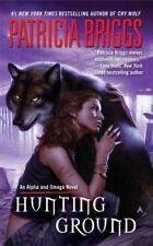 Alpha and Omega #2: Hunting Ground by Patricia Briggs (2009, Mass Market PB)