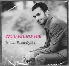 WOHI KHUDA HAI - MILAD RAZA QADRI - NEW NAAT CD - FREE UK POST