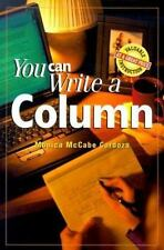 NEW - You Can Write a Column by McCabe-Cardoza, Monica