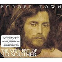 J.D. Souther-Border Town - The Very Best Of  (UK IMPORT)  CD NEW