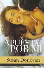 Apuesta Por Mi/ Take a Chance on Me Titania Contemporanea Spanish Edition