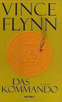 Das Kommando. Roman von Flynn, Vince, Schatzhauser, K. | Buch | Zustand sehr gut