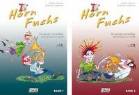 Horn Fuchs - Die geniale und spaßige Hornschule in F und B - mit CD