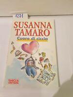 Cuore di ciccia di Susanna Tamaro