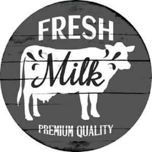 "FRESH MILK  FARMHOUSE STYLE 12"" ROUND LIGHTWEIGHT METAL WALL SIGN"