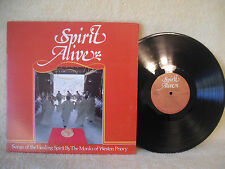 Spirit Alive, Songs of the Healing Spirit By The Monks of Weston Priory, 1977