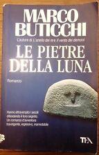 Le pietre della luna - Marco Buticchi - 2009
