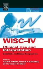 WISC-IV Clinical Use and Interpretation: Scientist-Practitioner Perspe-ExLibrary