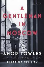 A Gentleman in Moscow by Amor Towles (2016, Hardcover)