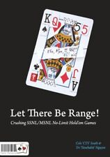 Let There Be Range! Crushing Ssnl/Msnl No-Limit Hold'em Games Cole Cts South PDF