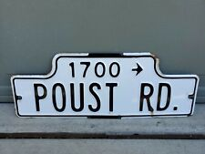 Antique Vintage Porcelain Street Sign 1700 POUST RD . CALIFORNIA