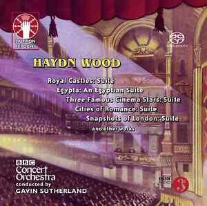 Haydn Wood - Snapshots of London Suite, Royal Castles Suite etc. - CDLX7357