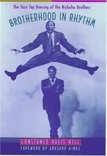 Brotherhood in Rhythm: The Jazz Tap Dancing of the Nicholas Brothers, , Hill, Co