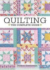 Quilting - The Complete Guide, Zimmerman, Darlene, 1440238871, New Book