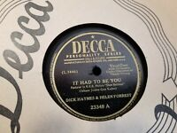 """10"""" 78 RPM RECORD DECCA 23349 HELEN FORREST IT HAD TO BE YOU / TOGETHER t"""